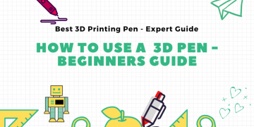 how to use a 3D pen - beginners Guide